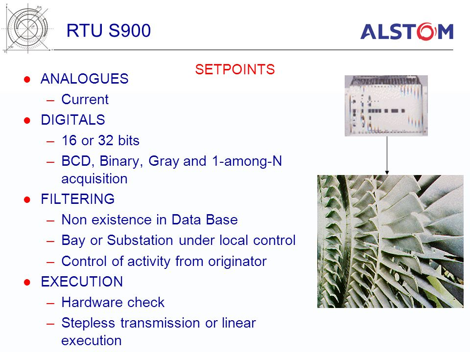RTU S900 SETPOINTS ANALOGUES Current DIGITALS 16 or 32 bits