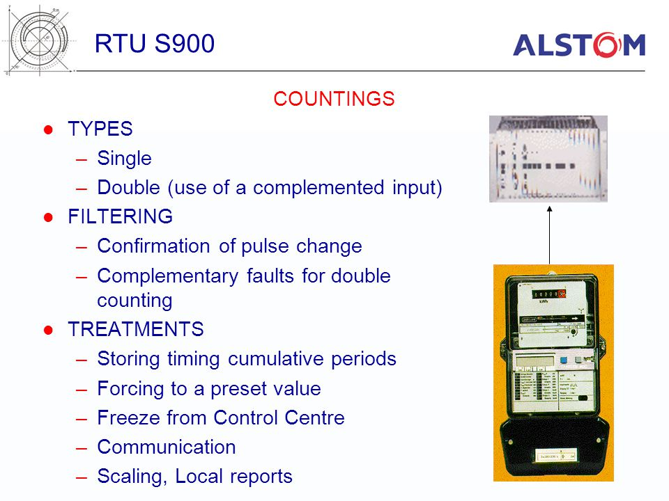 RTU S900 COUNTINGS TYPES Single Double (use of a complemented input)