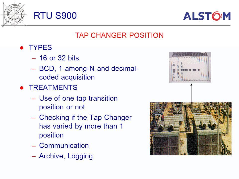 RTU S900 TAP CHANGER POSITION TYPES 16 or 32 bits