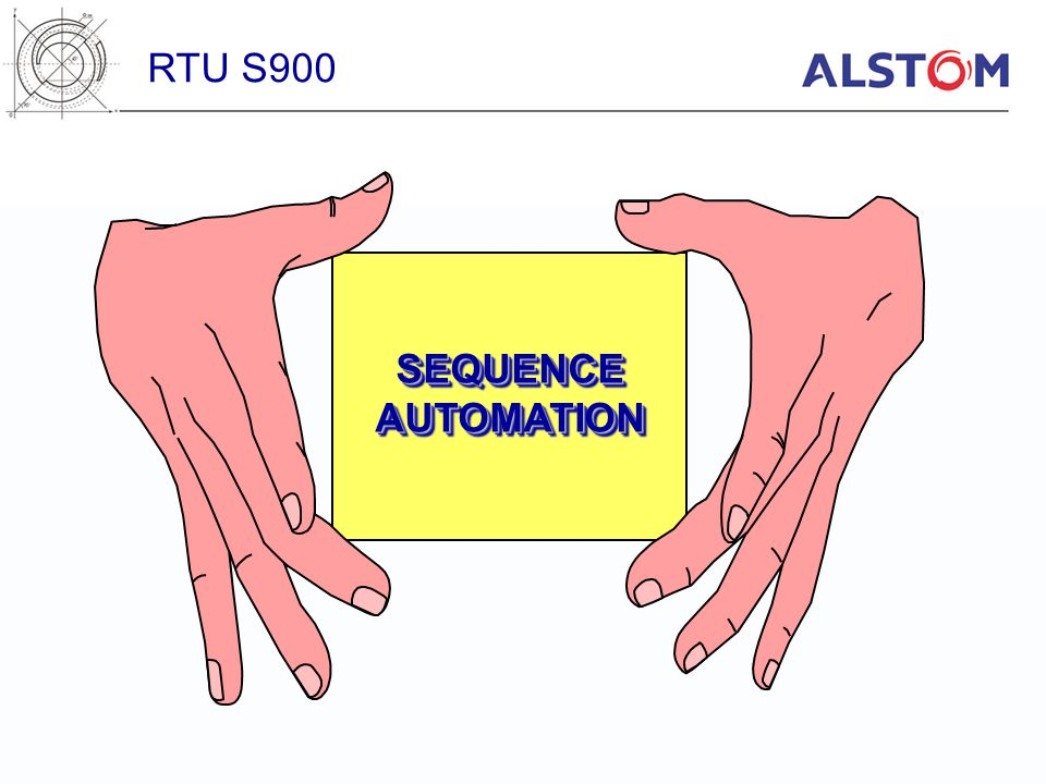 RTU S900 SEQUENCE AUTOMATION