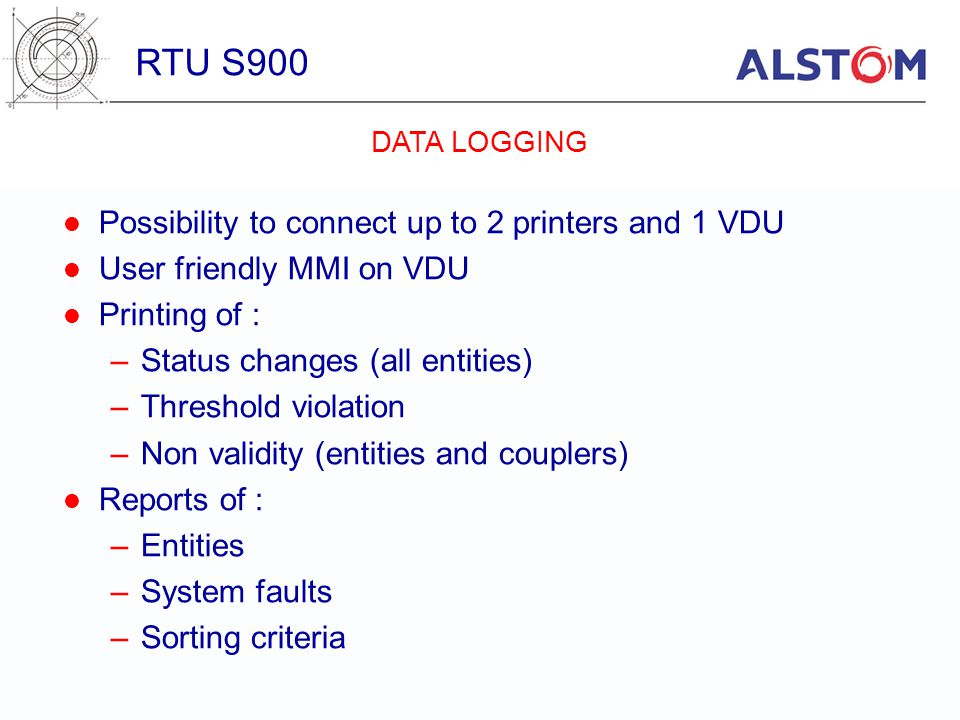 RTU S900 Possibility to connect up to 2 printers and 1 VDU