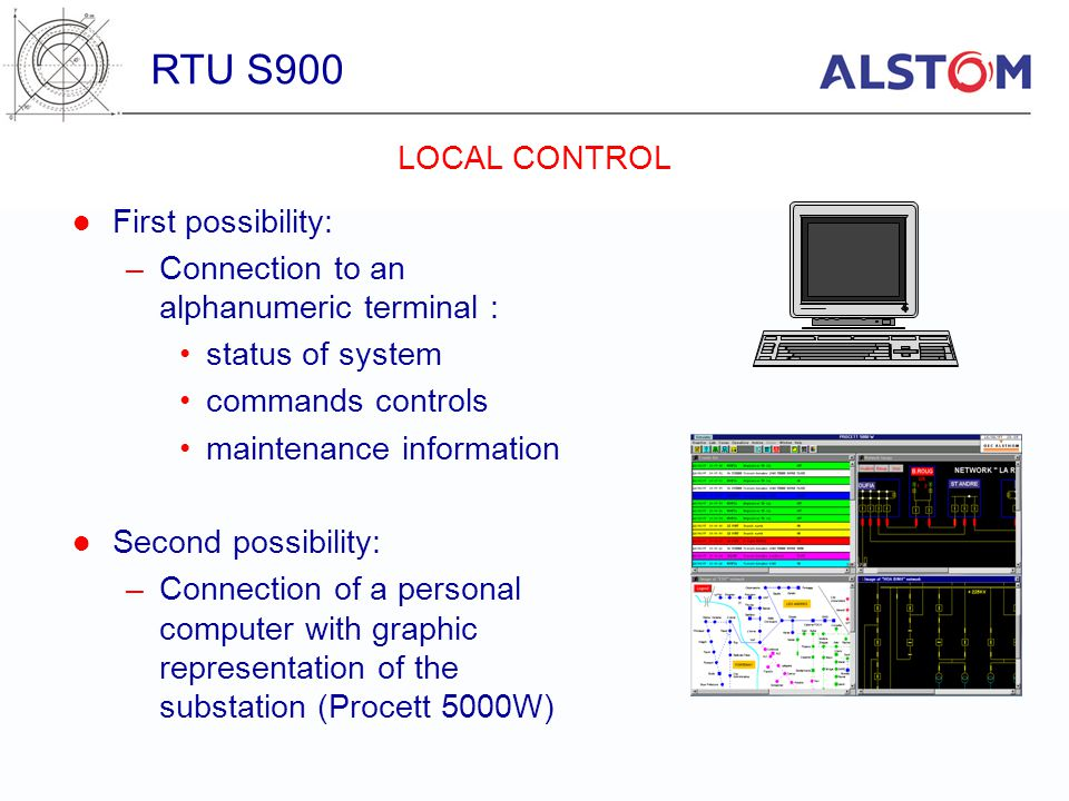 RTU S900 LOCAL CONTROL First possibility: