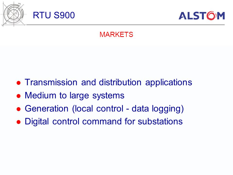 Transmission and distribution applications Medium to large systems
