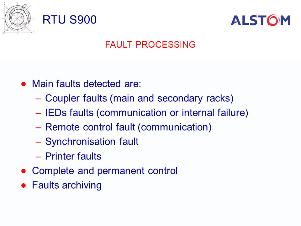 RTU S900 Main faults detected are:
