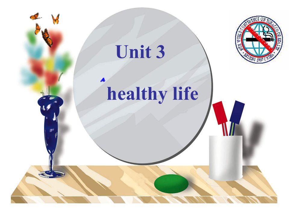 Unit 3 healthy life