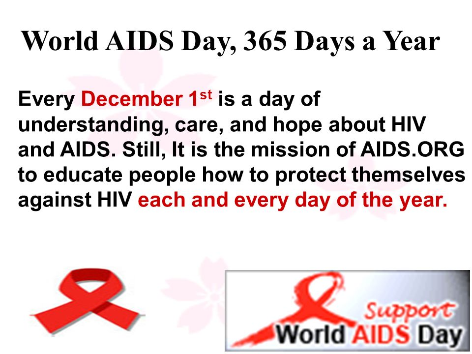 World AIDS Day, 365 Days a Year