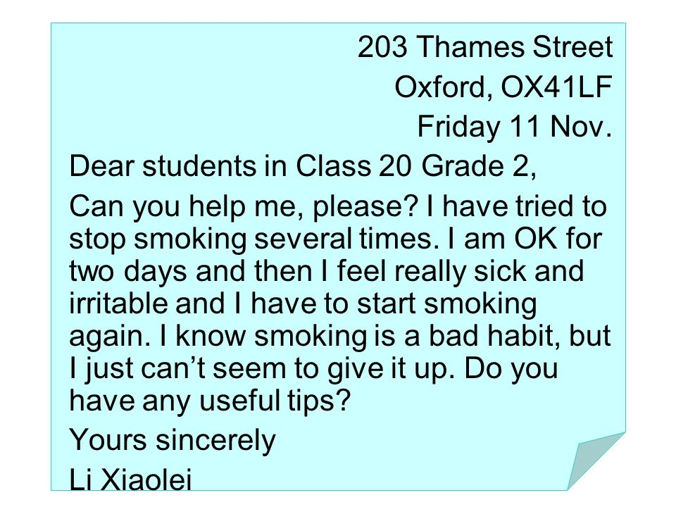 203 Thames Street Oxford, OX41LF. Friday 11 Nov. Dear students in Class 20 Grade 2,