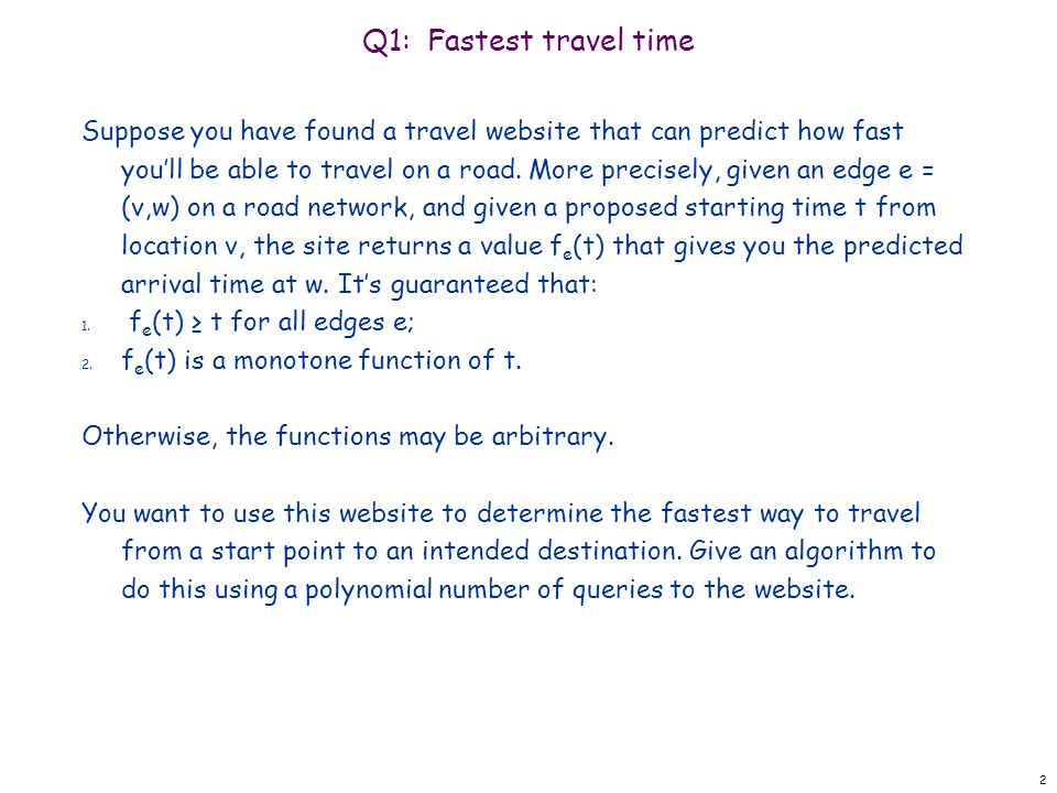 Q1: Fastest travel time