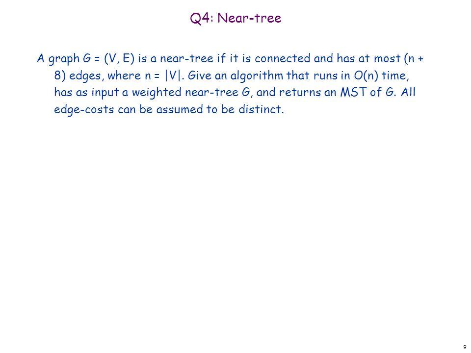 Q4: Near-tree