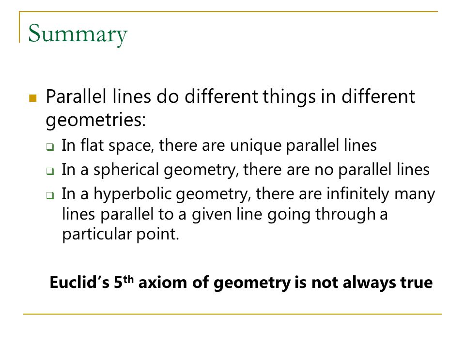 Euclid's 5th axiom of geometry is not always true