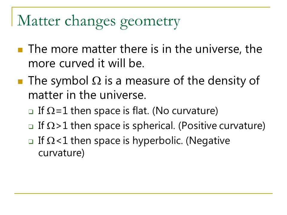 Matter changes geometry