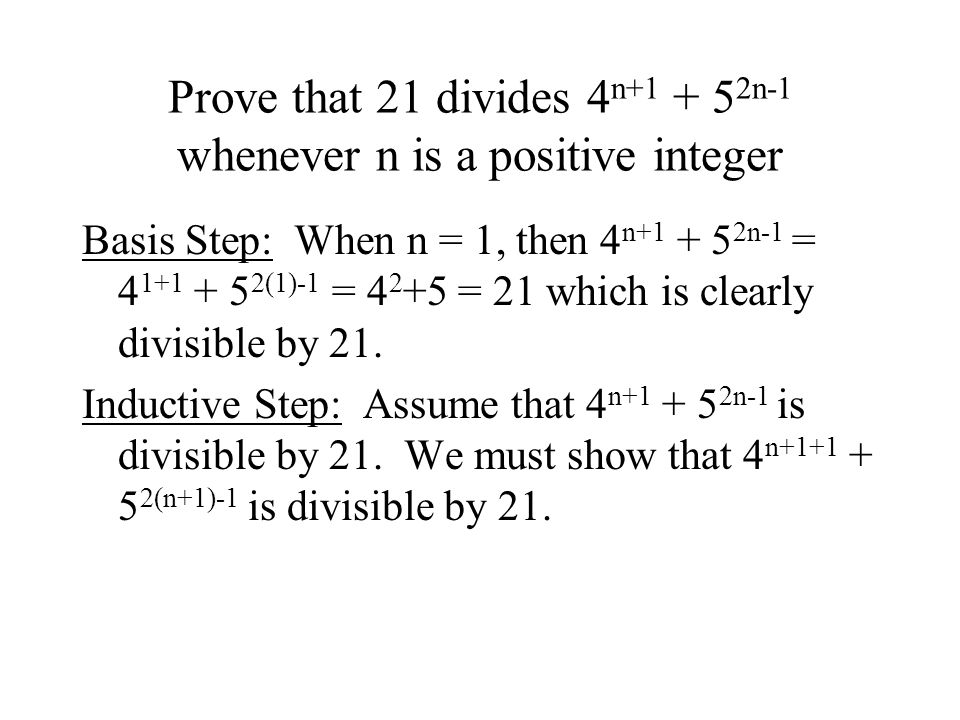 Prove that 21 divides 4n+1 + 52n-1 whenever n is a positive integer