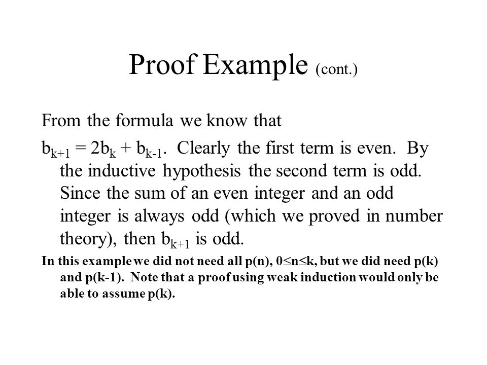 Proof Example (cont.) From the formula we know that