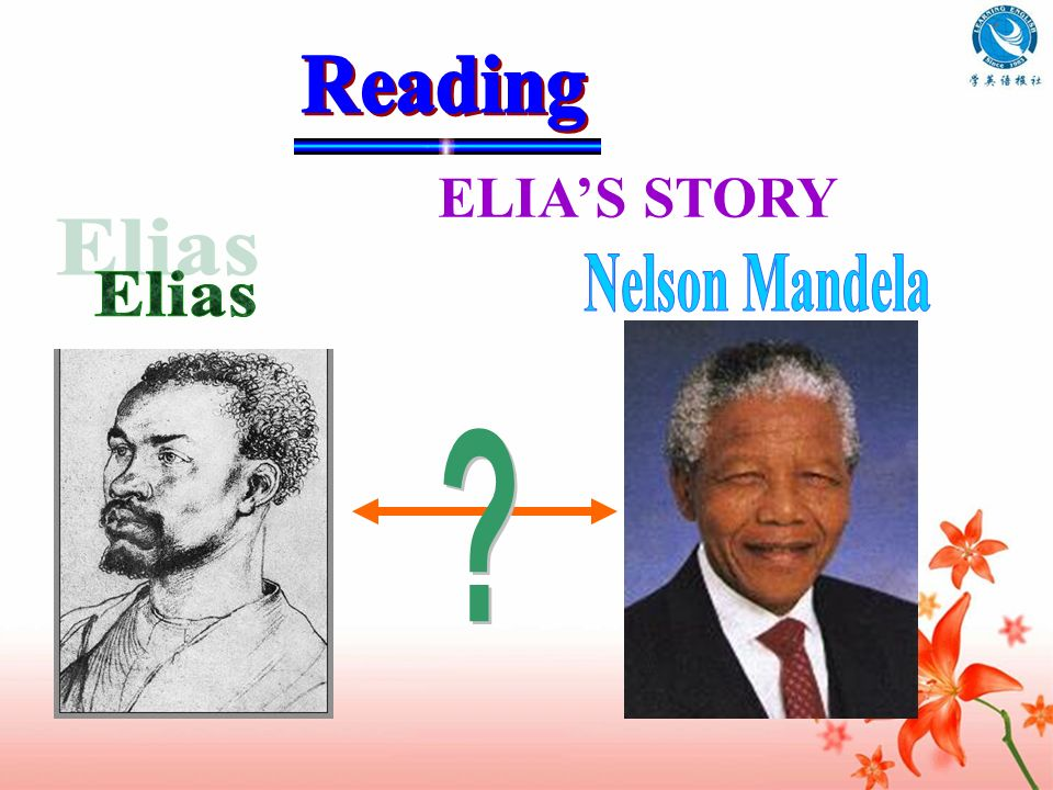 Reading ELIA'S STORY Nelson Mandela Elias