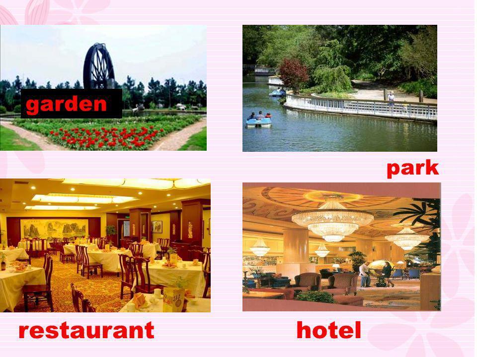 garden park restaurant hotel