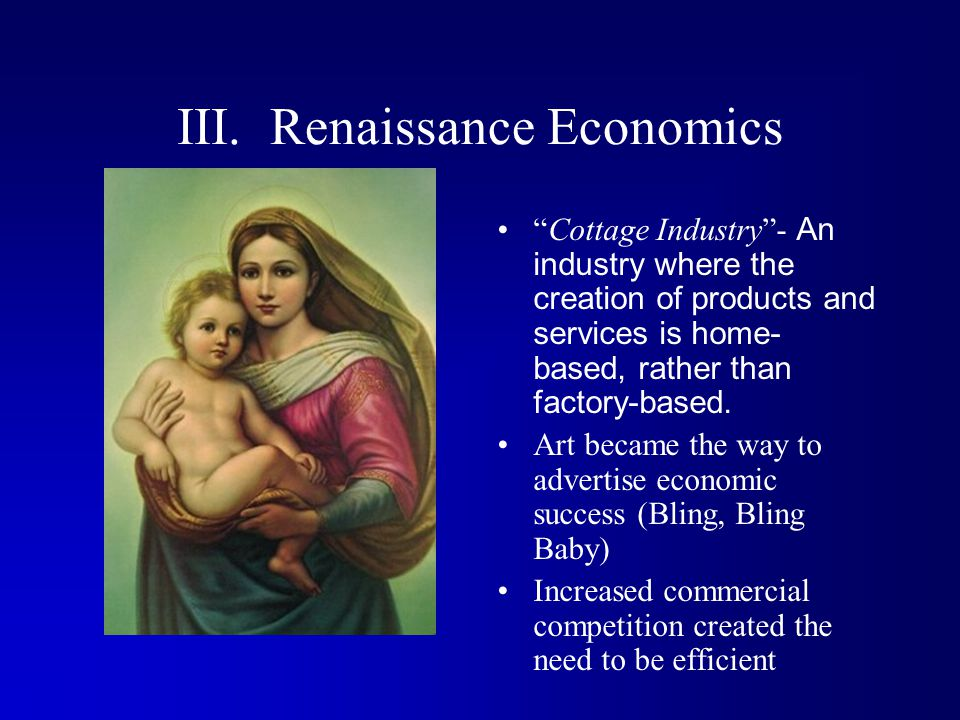 III. Renaissance Economics