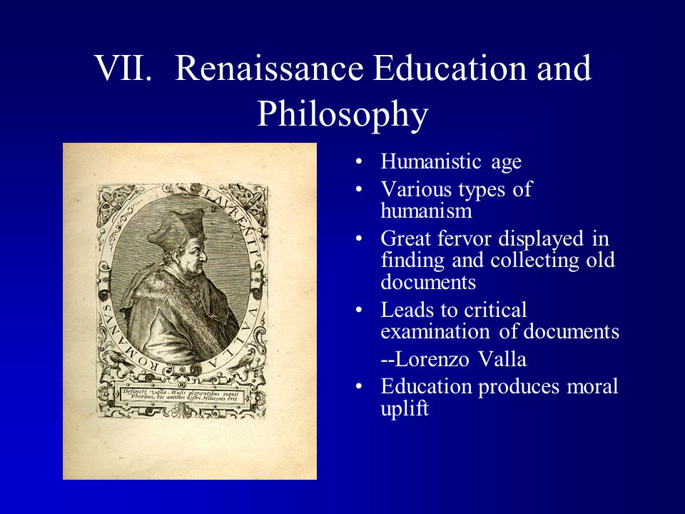 VII. Renaissance Education and Philosophy