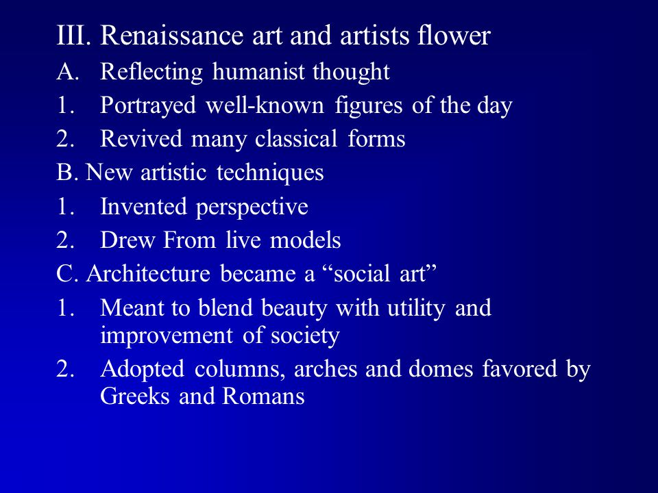 III. Renaissance art and artists flower
