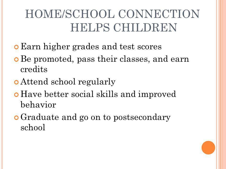 HOME/SCHOOL CONNECTION HELPS CHILDREN