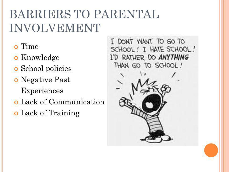 BARRIERS TO PARENTAL INVOLVEMENT