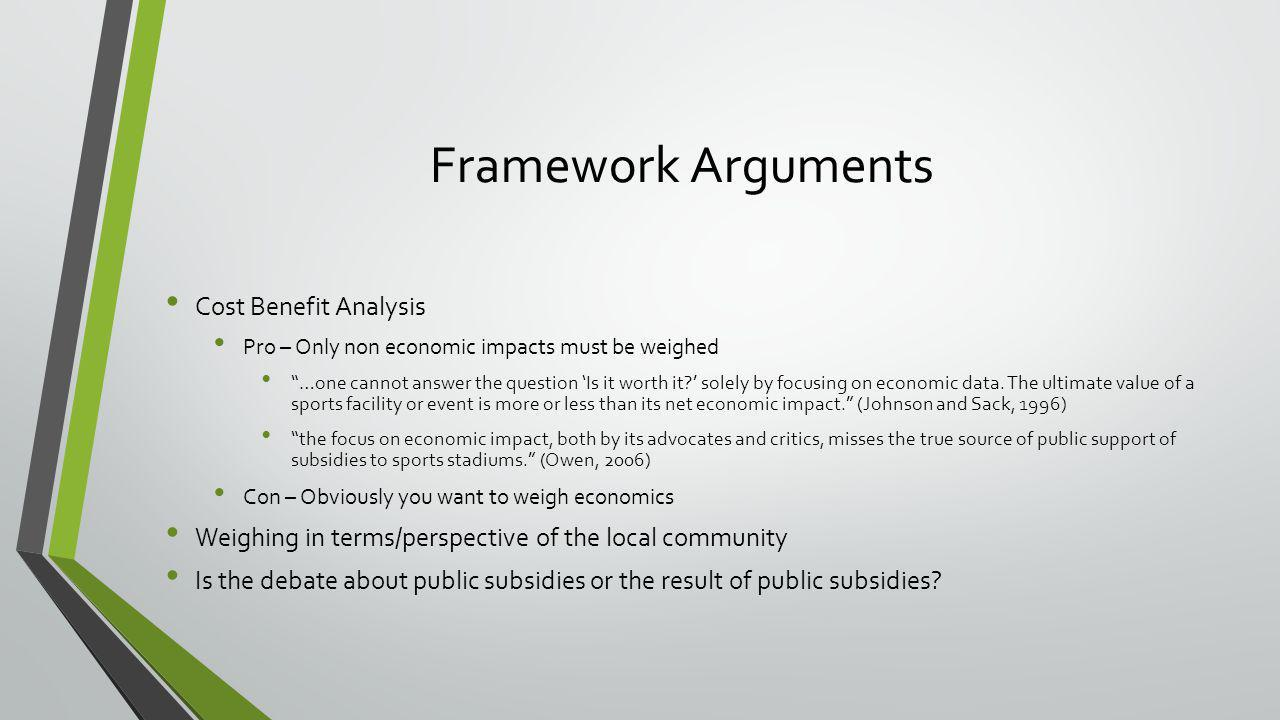 Framework Arguments Cost Benefit Analysis