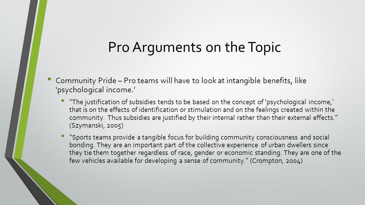Pro Arguments on the Topic
