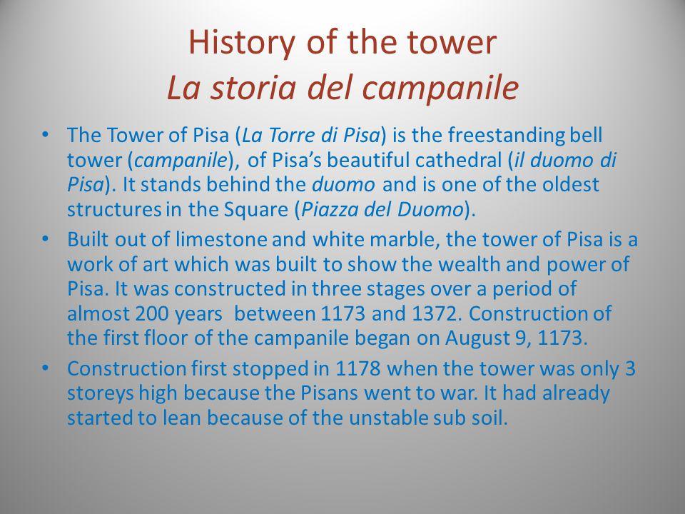 History of the tower La storia del campanile