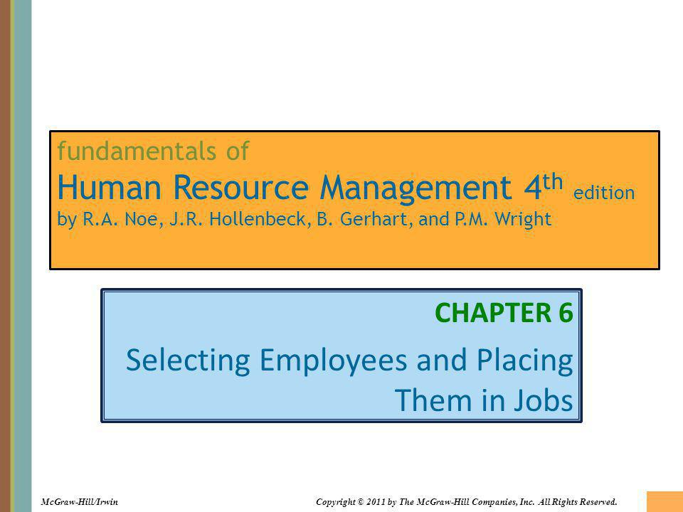 CHAPTER 6 Selecting Employees and Placing Them in Jobs
