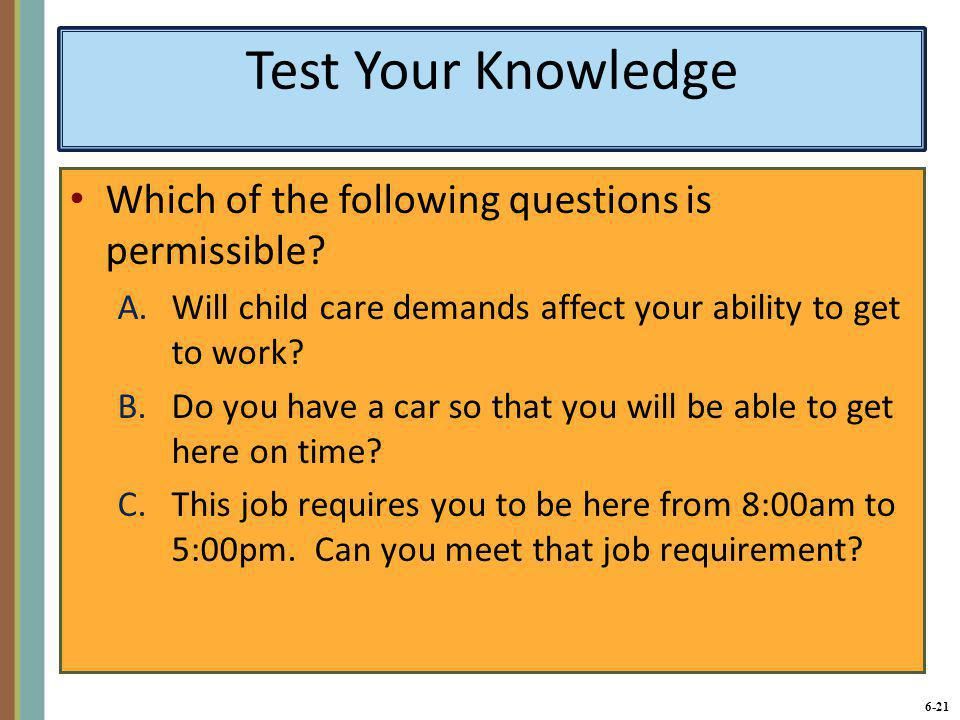 Test Your Knowledge Which of the following questions is permissible