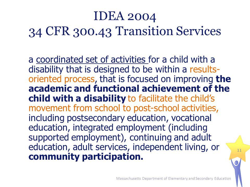 IDEA 2004 34 CFR 300.43 Transition Services