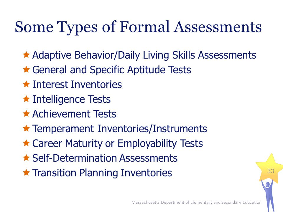 Some Types of Formal Assessments