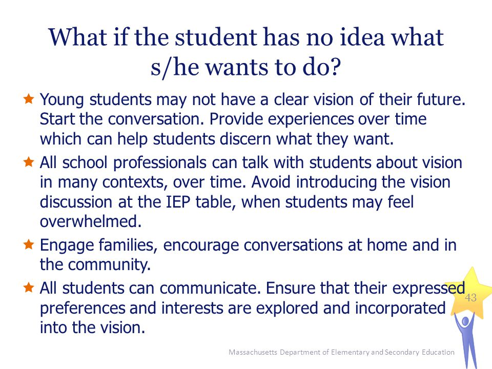 What if the student has no idea what s/he wants to do