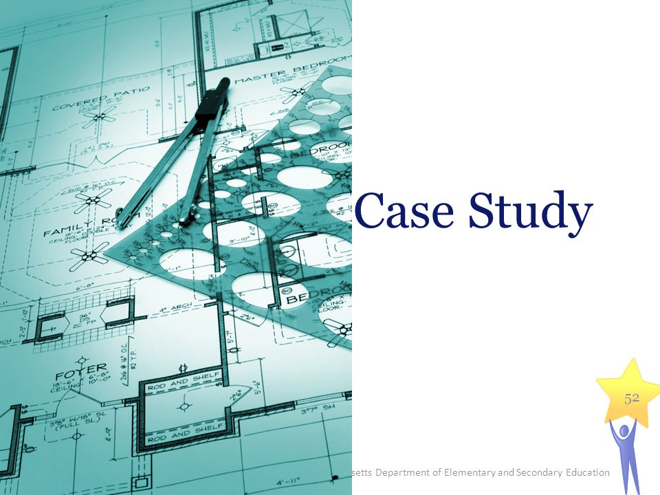 Case Study Massachusetts Department of Elementary and Secondary Education.
