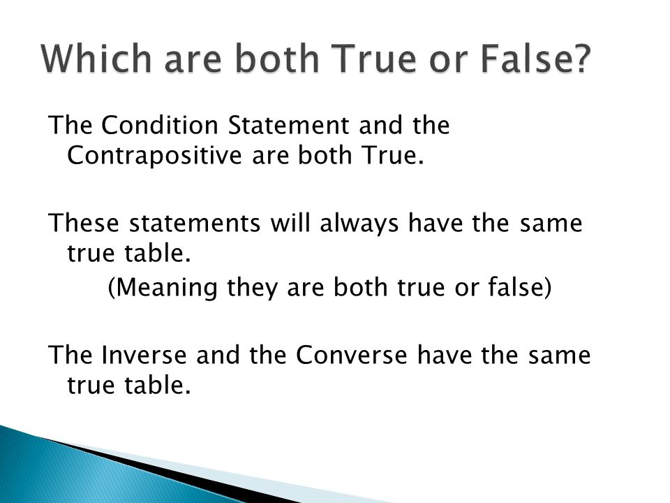 Which are both True or False