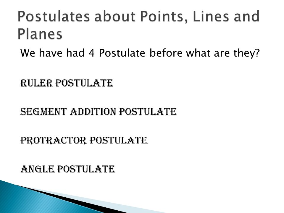 Postulates about Points, Lines and Planes