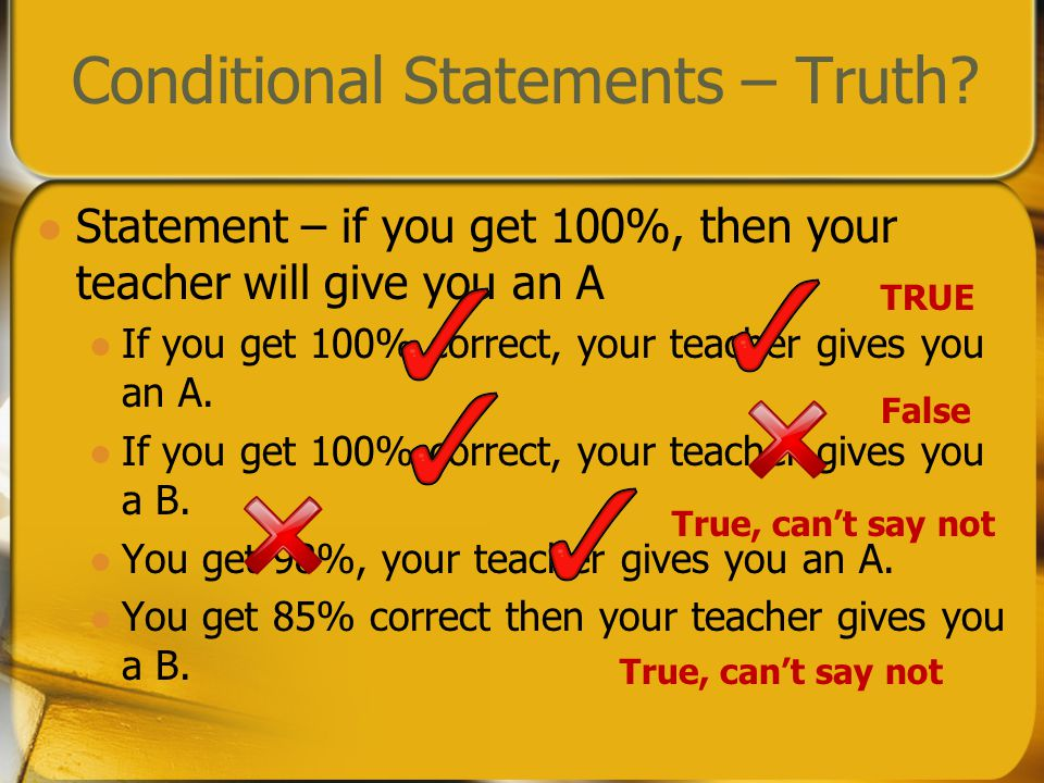 Conditional Statements – Truth