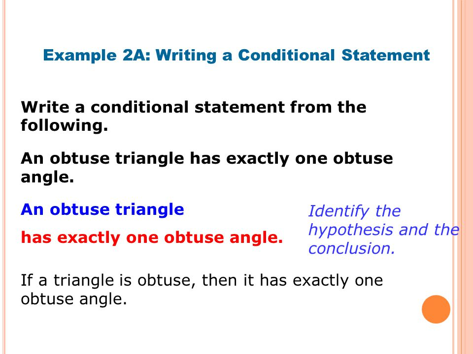 Example 2A: Writing a Conditional Statement