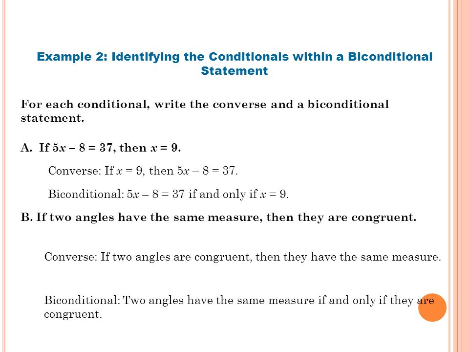 Example 2: Identifying the Conditionals within a Biconditional Statement
