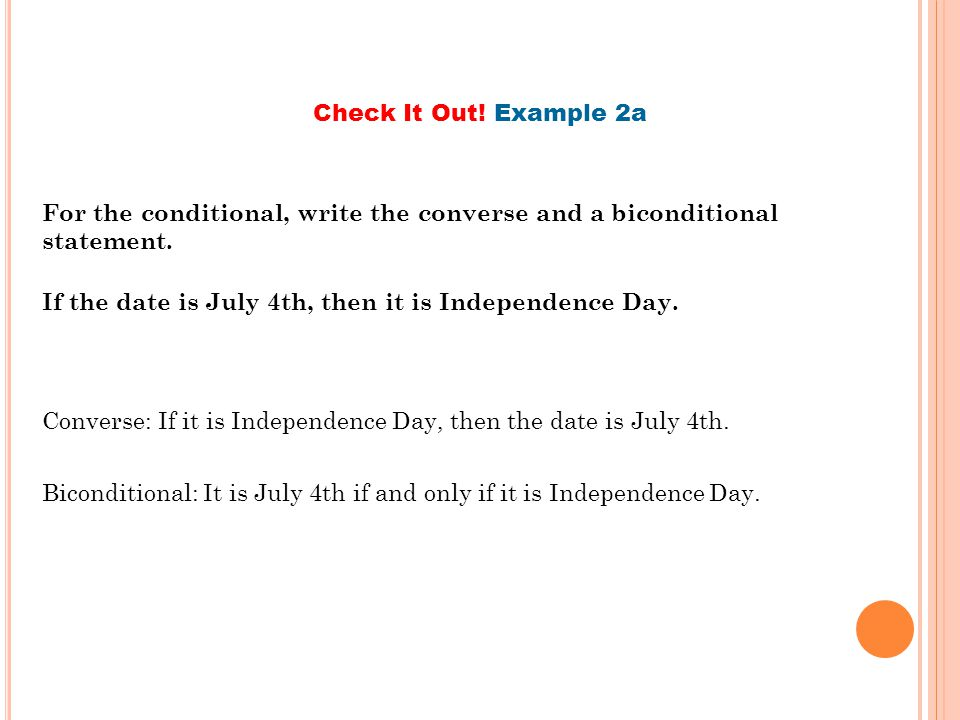Check It Out! Example 2a For the conditional, write the converse and a biconditional statement.