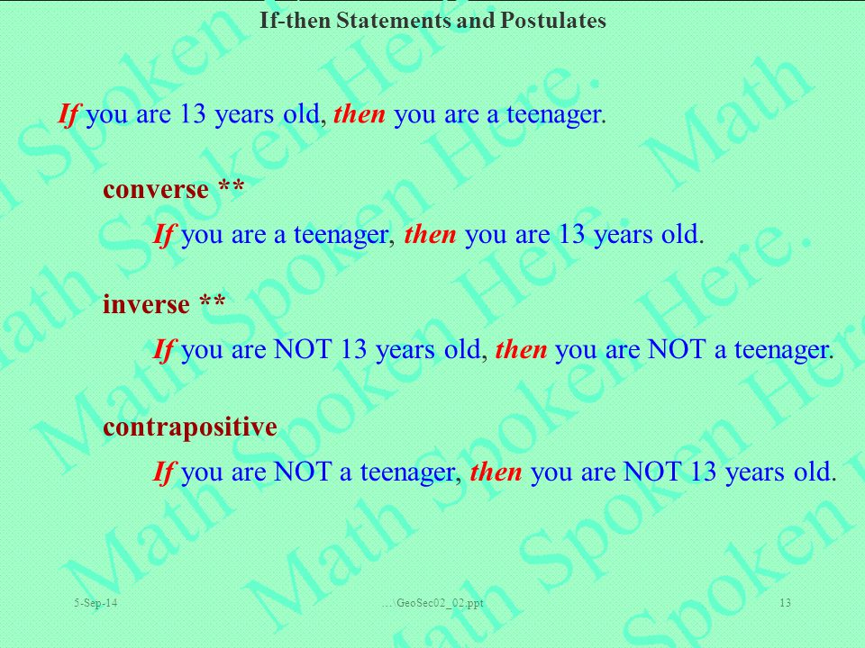 If you are 13 years old, then you are a teenager.