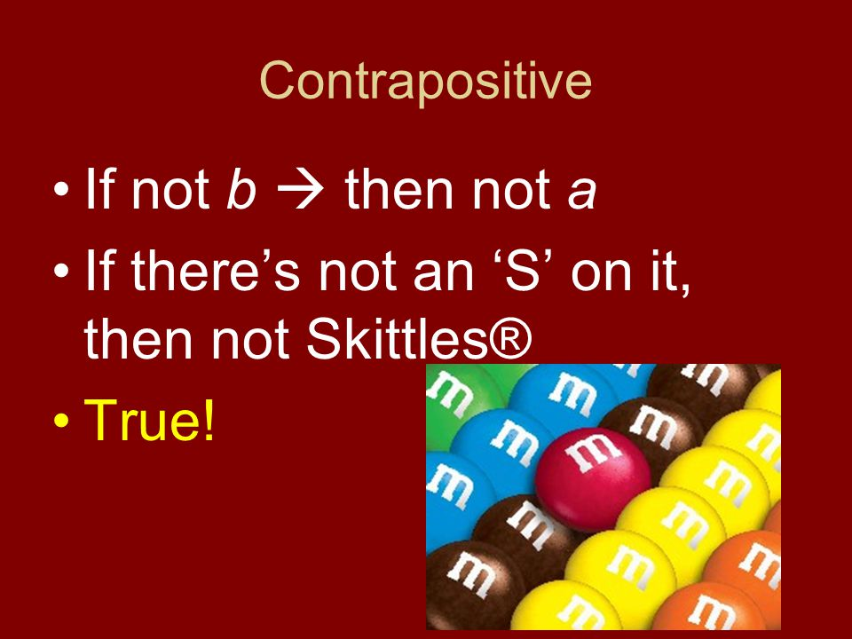 If there's not an 'S' on it, then not Skittles® True!