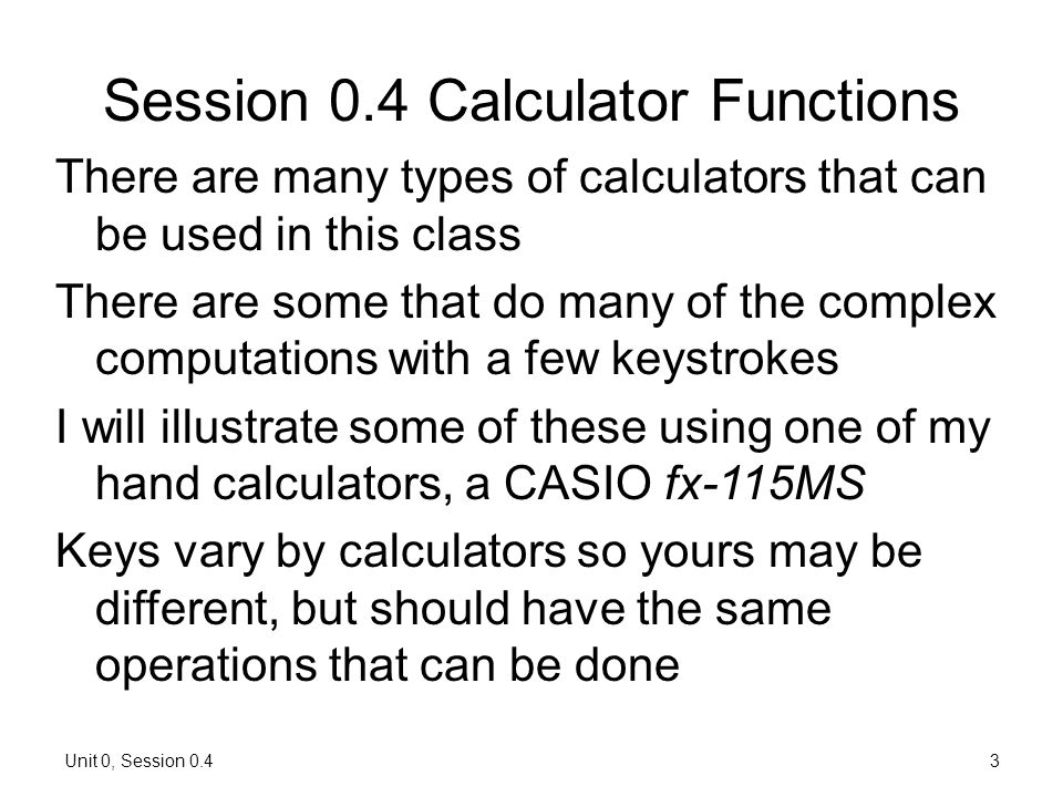 Session 0.4 Calculator Functions