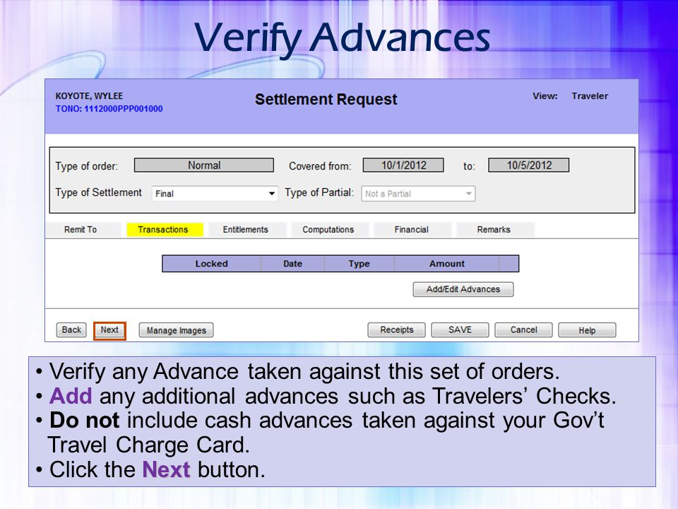 Verify Advances Verify any Advance taken against this set of orders.