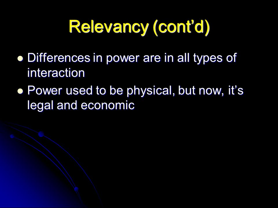 Relevancy (cont'd) Differences in power are in all types of interaction.