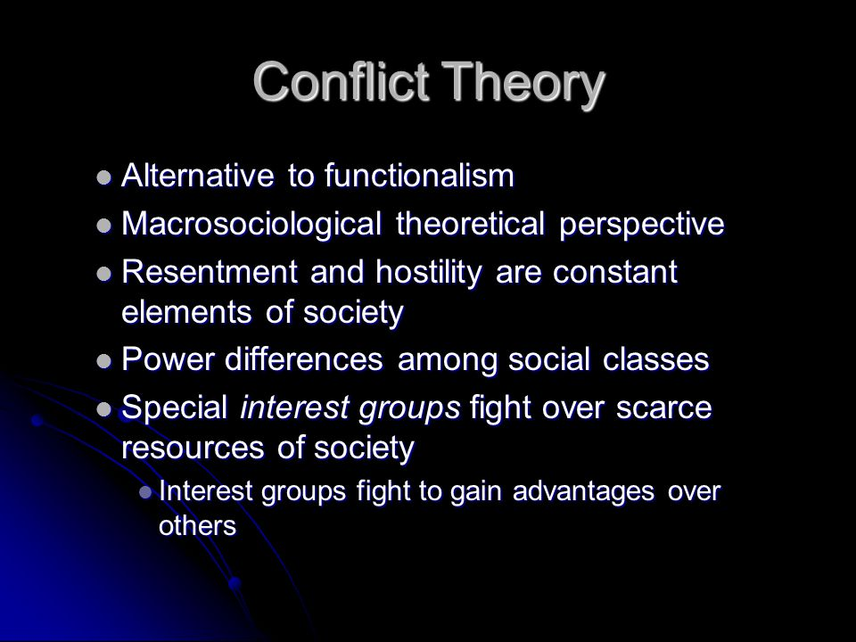 Conflict Theory Alternative to functionalism