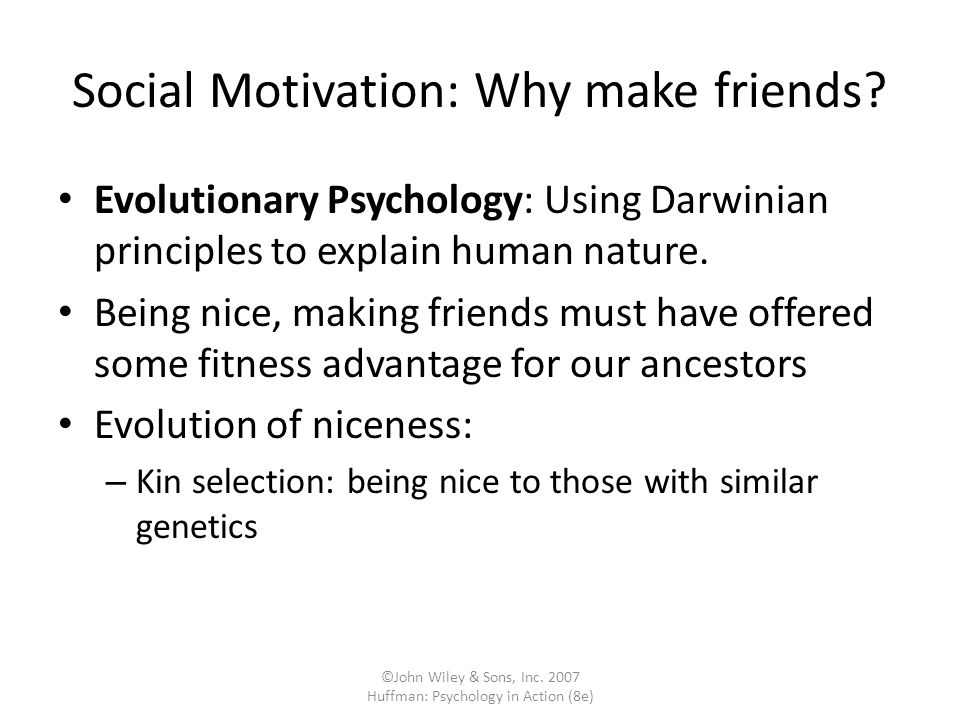 Social Motivation: Why make friends
