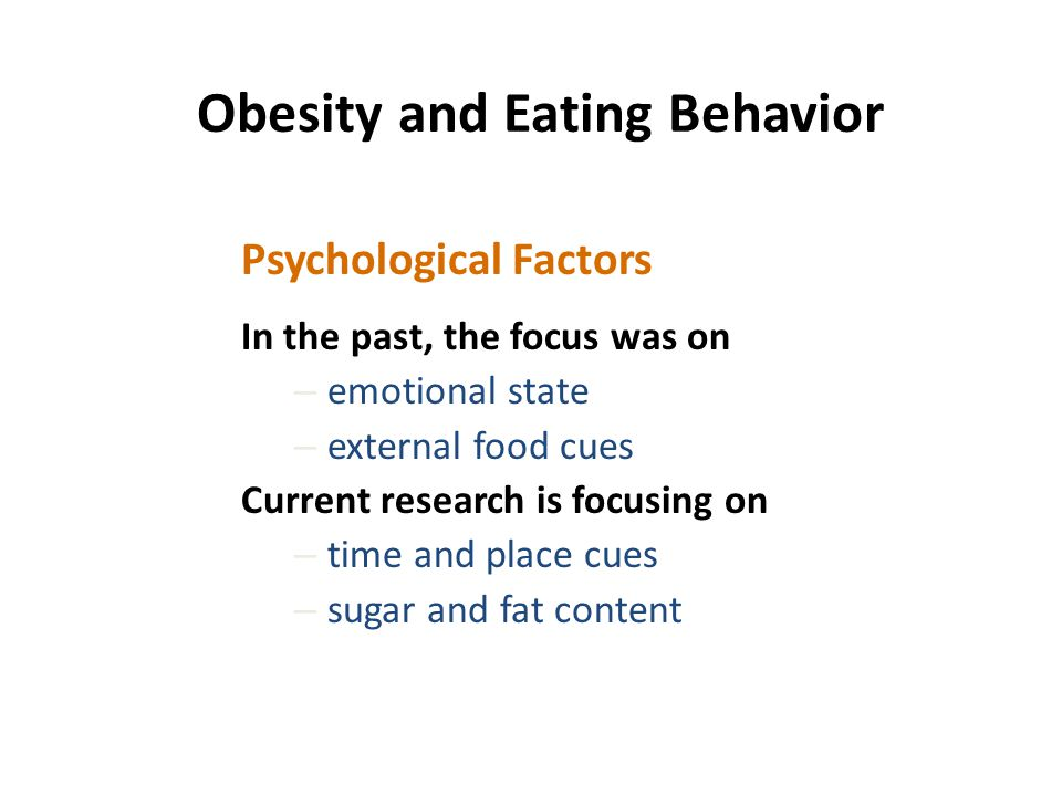 Obesity and Eating Behavior