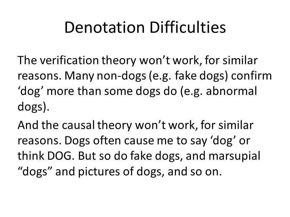 Denotation Difficulties