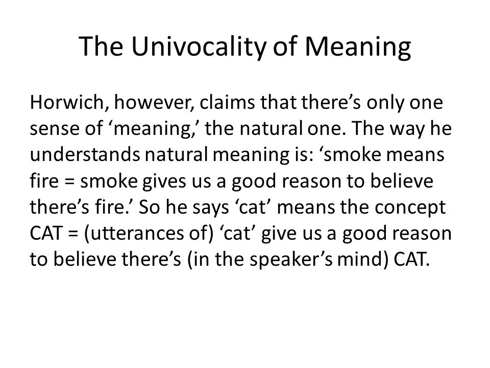 The Univocality of Meaning