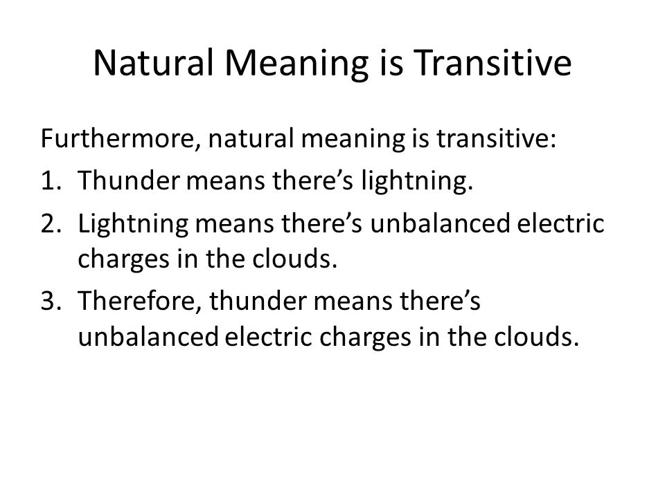 Natural Meaning is Transitive